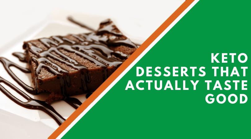 Keto Desserts That Actually Taste Good
