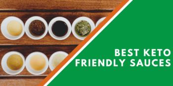 Best Keto Friendly Sauces
