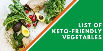 List Of Keto-Friendly Vegetables