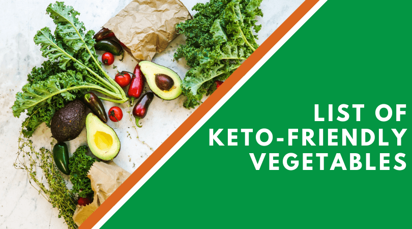 List Of Keto-Friendly Vegetables