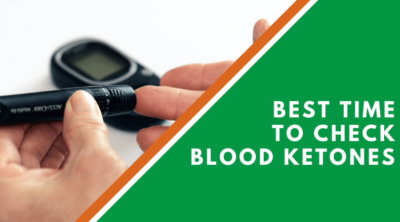 Best Time To Check Blood Ketones