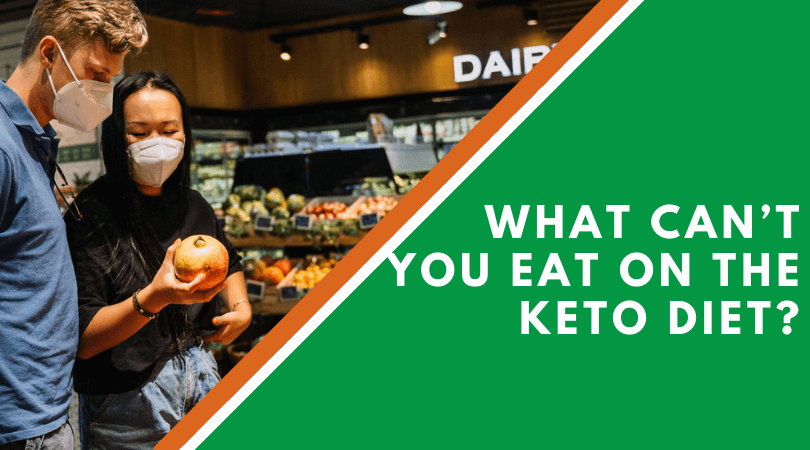 What Can't You Eat On The Keto Diet?