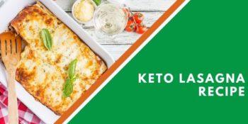 Keto Lasagna Recipe